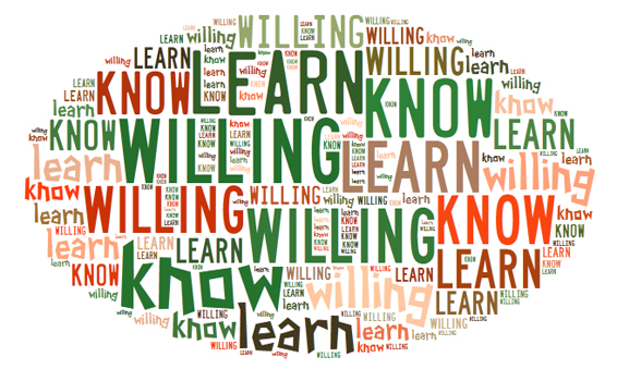 We Are Not What We Know But What We Are Willing To Learn