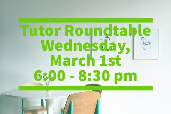 Tutor Roundtable Event – March 1st
