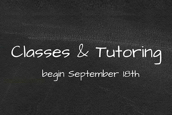 Classes & Tutoring Begin