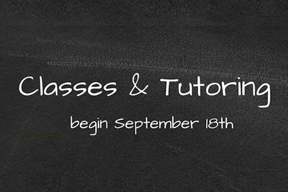 Classes & Tutoring Begin