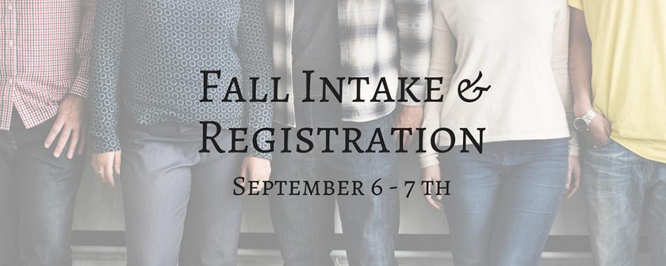 Fall Intake & Registration