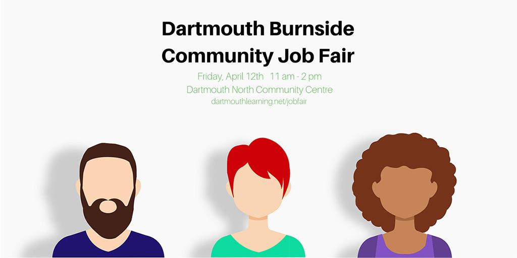 Dartmouth Burnside Community Job Fair – Friday, April 12th, 2019